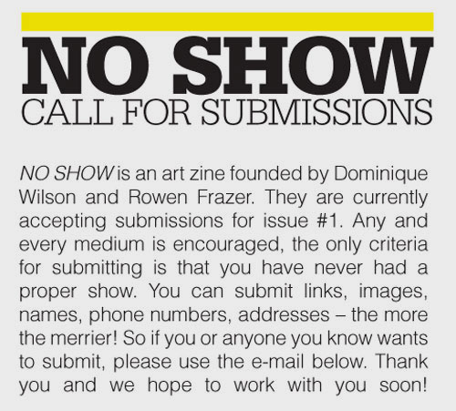 no show submission call dominique wilson rowen frazer