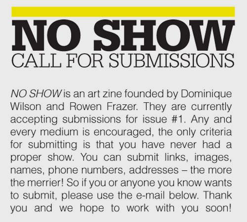 no show submission call dominique wilson rowen frazer
