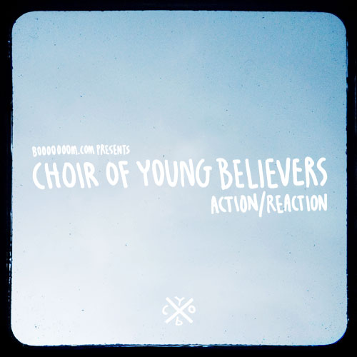 choir of young believers music video action reaction