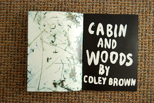 Cabin & Woods by Coley Brown and Cristiano Guerri