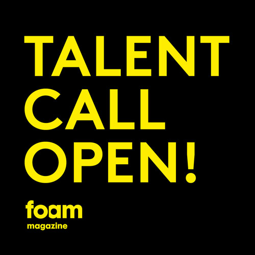 foam photography magazine photographers talent call for submissions