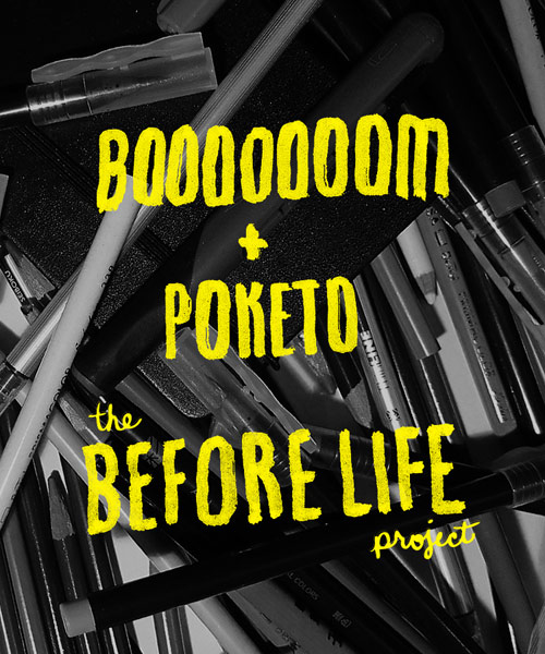 Booooooom x Poketo The Before Life Series Project