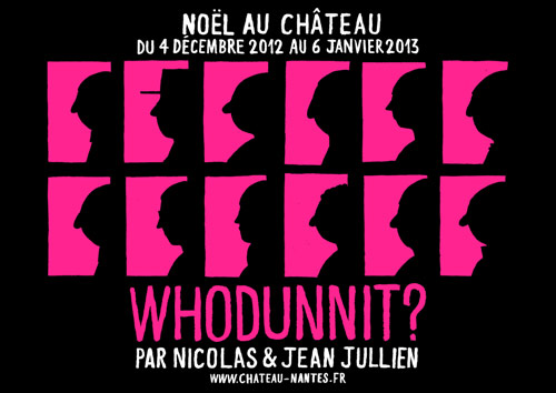 WHODUNNIT? by Jean and Nico Jullien